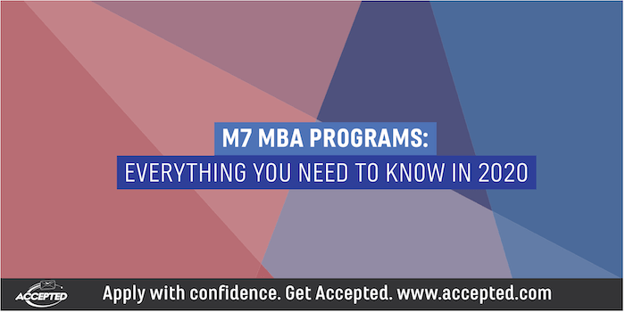 M7 MBA Programs: Everything you need to know