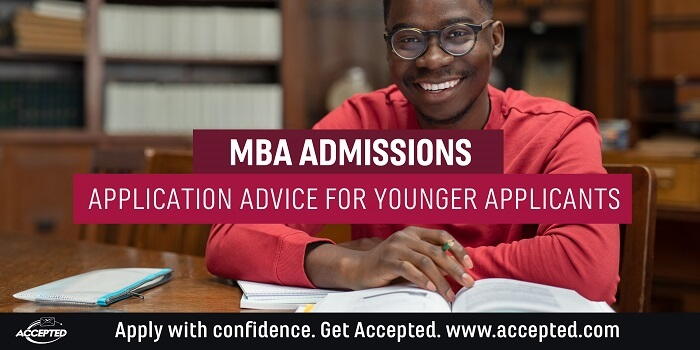 MBA admissions application advice for younger applicants